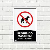 Senal Prohibido Mascotas 22x15cm Poliestireno