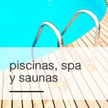Piscinas, Spa y Saunas