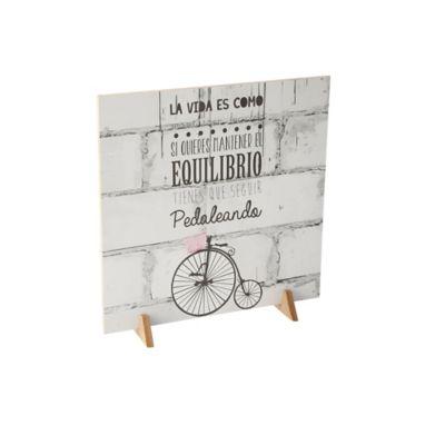 """Cuadro Decorativo Doble Cara 30x30 cm """"La Vida Es Como Montar En Bicicleta, Si Quieres Mantener El Equilibrio Tienes Que Seguir Pedaleando"""""""
