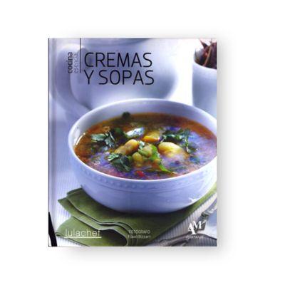 Cocina Esencial: Cremas y Sopas