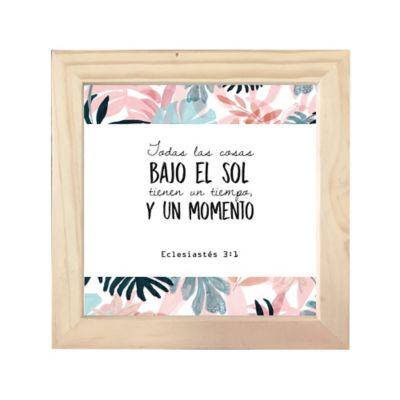 Cuadro Frase Bíblica 18X18cm Eclesiastes 3:1