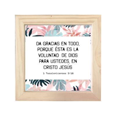 Cuadro Frase Biblí18X18cm 1Tesalonicenses 5:18