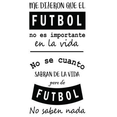 Vinilo Decorativo Frase Fútbol Negro