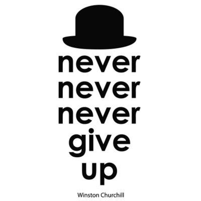 Vinilo Decorativo Never Give Up Negro