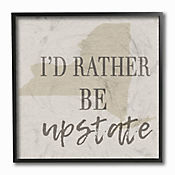 Cuadro en Lienzo Id Rather Be Upstate Enmarcado 31x31