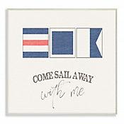 Cuadro en Lienzo Come Sail Away With Me Placa 25x38