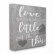 Cuadro en Lienzo Love Grows Best In Little Houses 61x76