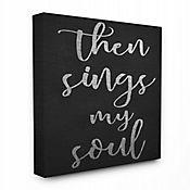 Cuadro en Lienzo Then Sings My Soul 61x76