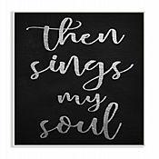 Cuadro en Lienzo Then Sings My Soul Placa 25x38