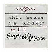 Cuadro en Lienzo This House Is Under Elf Surveillance Placa 25x38