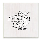 Cuadro Decorativo Leave Your Troubles And Shoes Placa 30x30