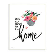 Cuadro Decorativo It Is So Good To Be Home Placa 25x38