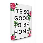 Cuadro en Lienzo So Good To Be Home Rosas 76x102