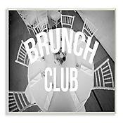 Cuadro Decorativo Brunch Club Placa 25x38