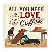 Cuadro Decorativo All You Need Is Love Coffee Placa 32x47