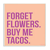 Cuadro Decorativo Forget Flowers Buy Tacos Placa 25x38