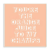 Cuadro Decorativo Youre The Orange Juice Placa 25x38