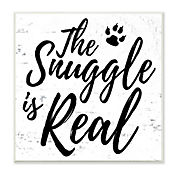 Cuadro Decorativo The Snuggle Is Real Placa 30x30