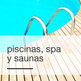Piscinas, Spa y Saunas